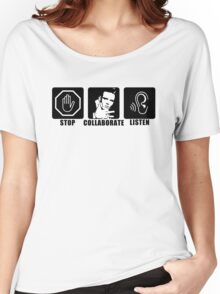 Stop, Collaborate, Listen Women's Relaxed Fit T-Shirt