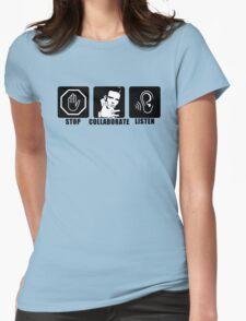 Stop, Collaborate, Listen T-Shirt
