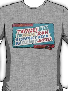 Toynbee and Resurrect Dead and Planet Jupiter T-Shirt