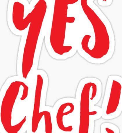 YES CHEF! Sticker