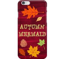 Autumn Mermaid iPhone Case/Skin
