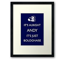 It's Just Bolognaise Framed Print