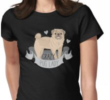 Crazy Pug (dog) Lady Womens Fitted T-Shirt