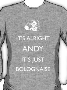 It's Just Bolognaise T-Shirt