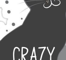 Crazy Cat Lady Banner Sticker