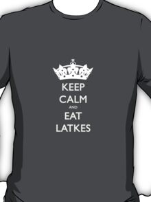 Keep Calm and Eat Latkes Hanukah Shirt T-Shirt