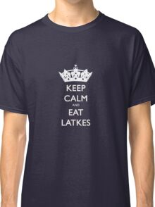 Keep Calm and Eat Latkes Hanukah Shirt Classic T-Shirt