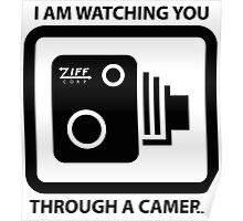 I am Watching You Through a Camera! Poster