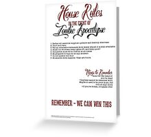Zombie Apocalypse House Rules Redux Greeting Card