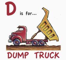 D is for Dump Truck T-Shirt