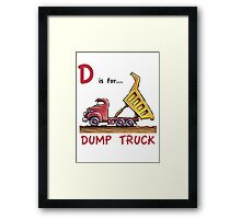 D is for Dump Truck Framed Print