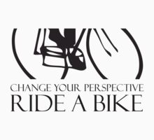 Change your perspective - Ride a bike! by PaulHamon