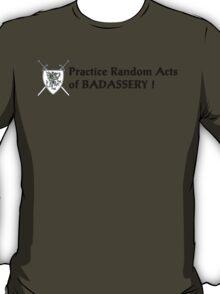 Badass T shirt T-Shirt