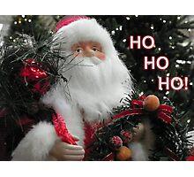 Ho Ho Ho Santa Photographic Print