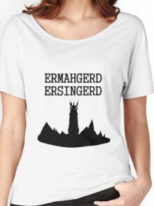 ERMAHGERD ERSINGERD Women's Relaxed Fit T-Shirt