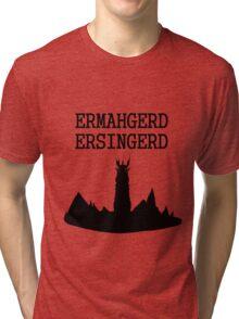ERMAHGERD ERSINGERD Tri-blend T-Shirt