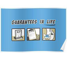 Guarantees in Life Poster