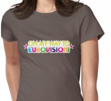 On my way to EUROVISION! Womens Fitted T-Shirt
