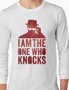 I am the one who knocks Long Sleeve T-Shirt