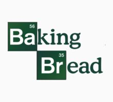 Breaking Bad - Baking Bread by NerdOnParade
