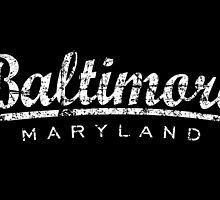 Baltimore Maryland Classic Vintage White by theshirtshops