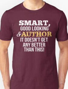 Smart Good Looking Author T-Shirt