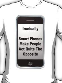 Ironic......No? T-Shirt