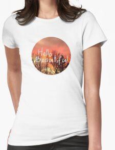 Hello Beautiful  T-Shirt