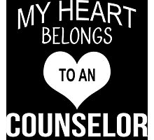 My Heart Belongs To An Counselor - Tshirts & Accessories Photographic Print