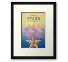 Not All Stars Belong to the Sky (Version 2) Framed Print