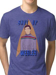 "Wesley Crusher - ""Shut Up Wesley"" - Star Trek the Next Generation Tri-blend T-Shirt"
