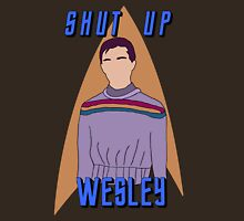 "Wesley Crusher - ""Shut Up Wesley"" - Star Trek the Next Generation Unisex T-Shirt"