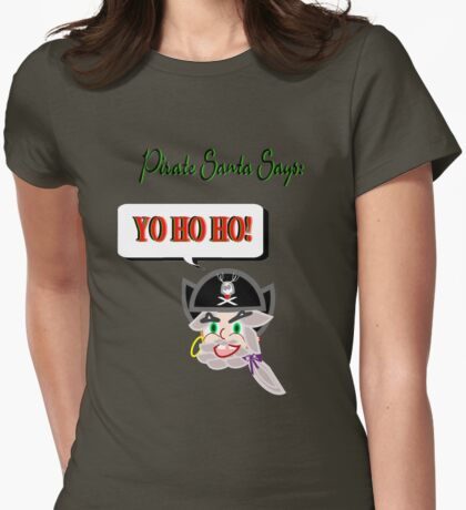 Pirate Santa says Yo Ho Ho - Face Only Womens Fitted T-Shirt
