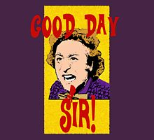 Good Day, Sir! Willy Wonka Unisex T-Shirt
