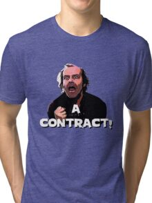 A CONTRACT! The Shining Tri-blend T-Shirt