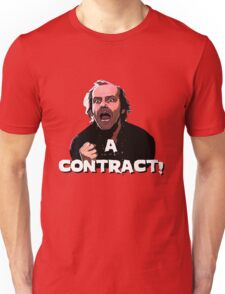 A CONTRACT! The Shining Unisex T-Shirt