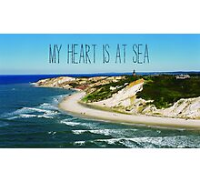 My Heart is At Sea Typography  Photographic Print