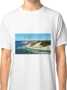 My Heart is At Sea Typography  Classic T-Shirt