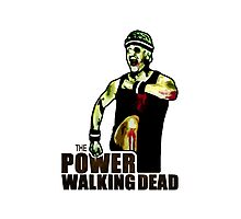 The Power Walking Dead (on White) [ iPad / iPhone / iPod Case | Tshirt | Print ] Photographic Print