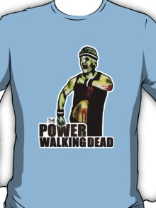 The Power Walking Dead (on White) [ iPad / iPhone / iPod Case | Tshirt | Print ] T-Shirt