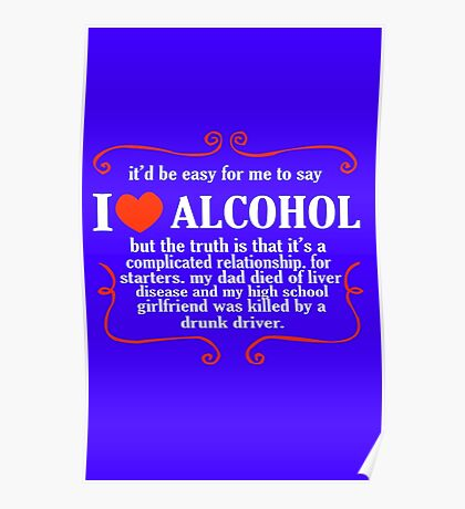 Itd be easy for me to say i love alcohol funny nerd geek geeky Poster