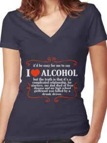 Itd be easy for me to say i love alcohol funny nerd geek geeky Women's Fitted V-Neck T-Shirt