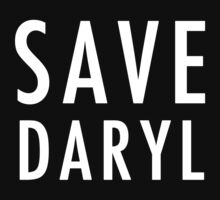 Save Daryl (white) Kids Clothes