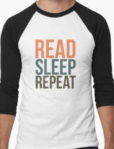 READ. SLEEP. REPEAT. Men's Baseball ¾ T-Shirt