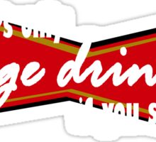 Its only binge drinking if you stop funny nerd geek geeky Sticker