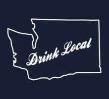 Drink Local - Washington by Jeff Clark