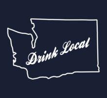 Drink Local - Washington by Jeff Clark