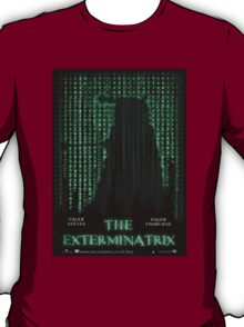 THE EXTERMINATRIX T-Shirt