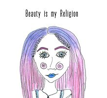 Beauty is my Religion by mayasinfinity