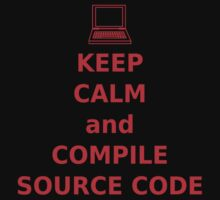 Keep Calm and Compile Source Code One Piece - Short Sleeve